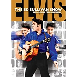 Elvis Presley: The Ed Sullivan Shows: The Performances