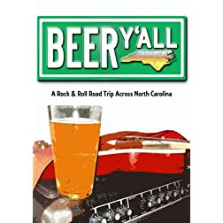 Beer Y'all: A Rock & Roll Road Trip Across North Carolina