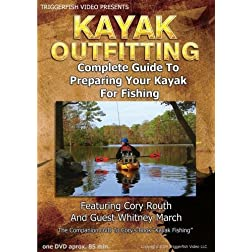 Kayak Outfitting, Outfitting Your Kayak For Fishing
