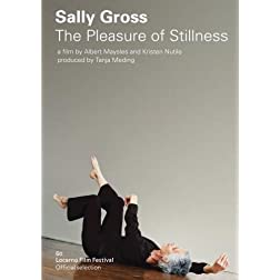 Sally Gross - The Pleasure of Stillness