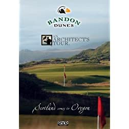 Bandon Dunes Architect's Tour