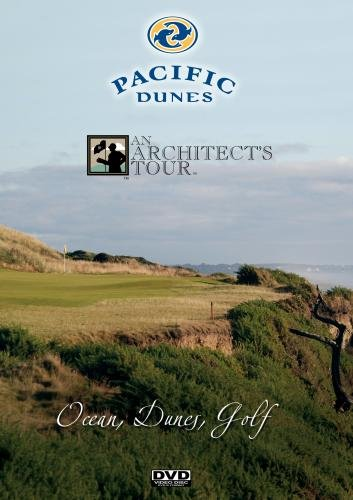 Pacific Dunes Architect's Tour