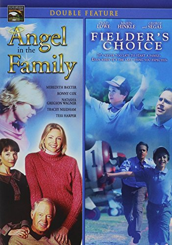 Angel in the Family/Fielder's Choice