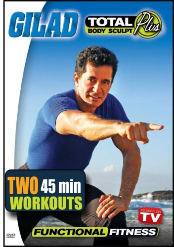 Gilad's Total Body Sculpt PLUS: Functional Fitness with Gilad