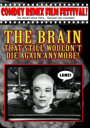 THE BRAIN That Still Wouldn't Die Again Anymore!