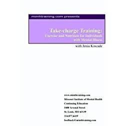 Take-charge Training: Exercise and Nutrition for Individuals with Mental Illness