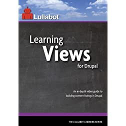 Learning Views for Drupal