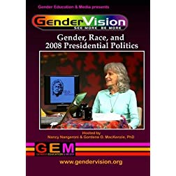 GenderVision: Gender, Race & 2008 Presidential Politics