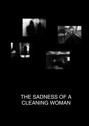 The Sadness of a Cleaning Woman at Midnight (Institutional Use - Colleges/Universities)