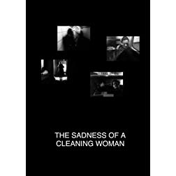 The Sadness of a Cleaning Woman at Midnight (Institutional Use - Library/High School/Non-Profit)