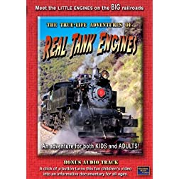 The True-Life Adventures of Real Tank Engines
