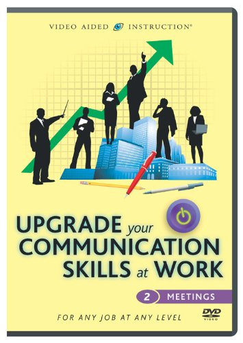 Upgrade Your Communication Skills At Work: Meetings