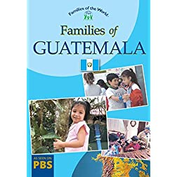 Families Of Guatemala (Families of the World Series)