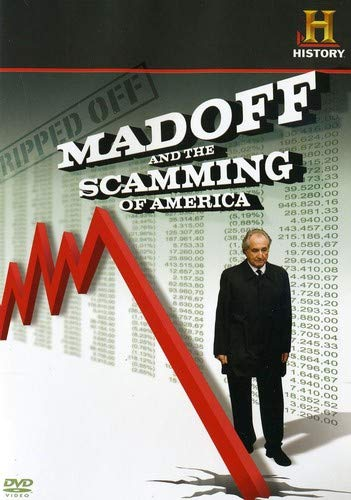 Ripped Off: Madoff and the Scamming of America