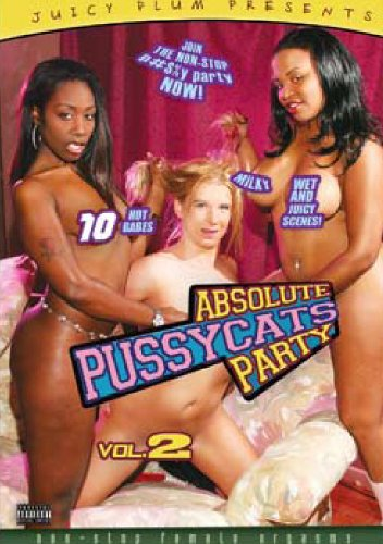 ABSOLUTE PUSSYCATS PARTY #2