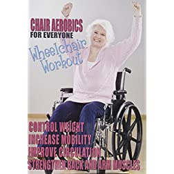 Chair Aerobics for Everyone: Wheelchair Workout