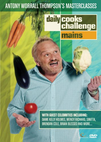 Daily Cooks Challenge - Antony Worrall Thompson Masterclasses: Mains