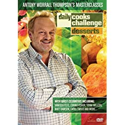 Daily Cooks Challenge - Antony Worrall Thompson Masterclasses: Desserts