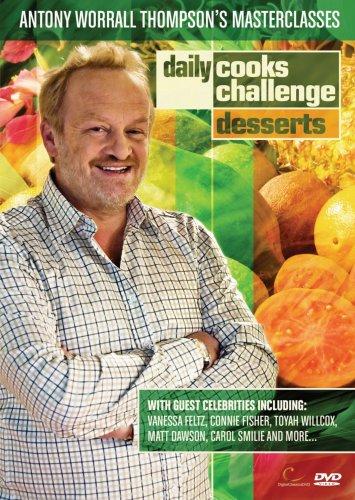Daily Cooks Challenge - Antony Worrall Thompson Masterclasses: Desserts