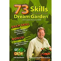 73 Skills To Create Your Dream Garden