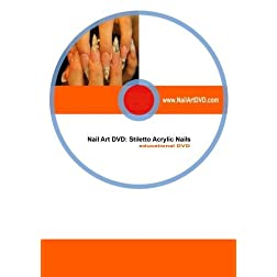 Nail Art DVD: Stiletto Acrylic Nails