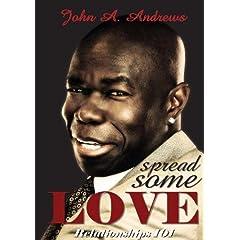 Spread Some Love (Relationships 101) DOCU-DRAMA