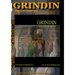Grindin (river boys) vol 1