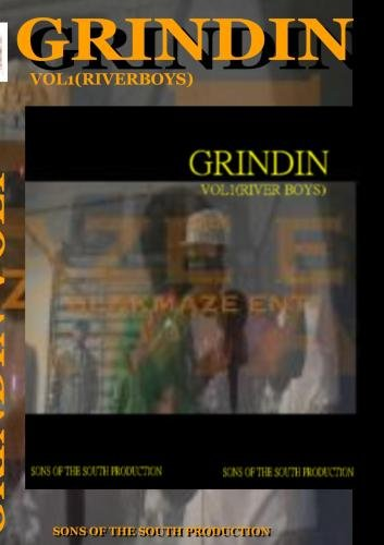Grindin (river boys) vol 1