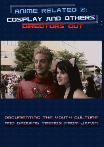 Anime Related 2 - Directors Cut