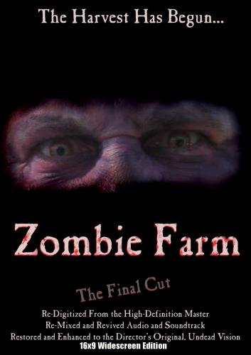 Zombie Farm [The Final Cut - Widescreen Edition]