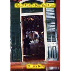 Fletcher Rhoden / Dance Hall Racket: St. Louis Blues