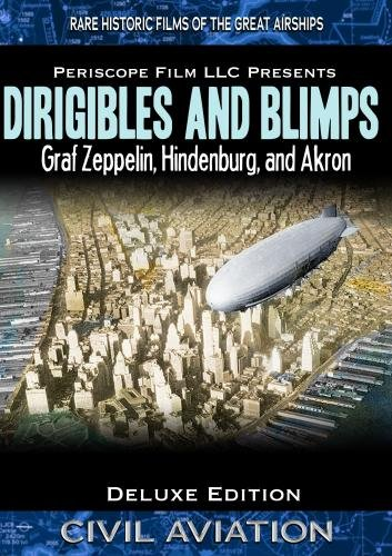 Airships: Dirigibles and Blimps