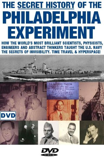 The Secret History of the Philadelphia Experiment and Montauk