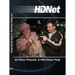 Art Mann Presents  A Wild Street Party