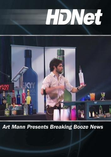 Art Mann Presents Breaking Booze News