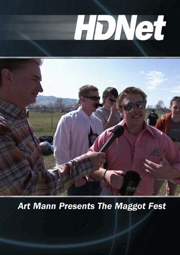 Art Mann Presents The Maggot Fest