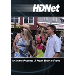 Art Mann Presents A Freak Show in Frisco