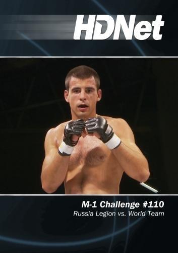 M-1 Challenge #110: Russia Legion vs. World Team