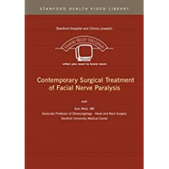 Contemporary Surgical Treatment of Facial Nerve Paralysis