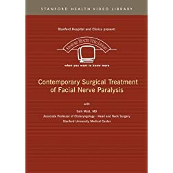 Contemporary Surgical Treatment of Facial Nerve Paralysis