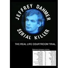 The Trial of Jeffrey Dahmer: Serial Killer