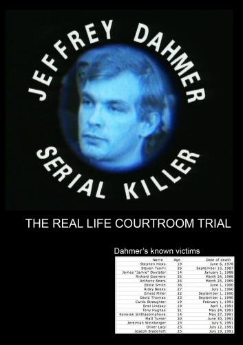 The Trial of Jeffrey Dahmer: Serial Killer