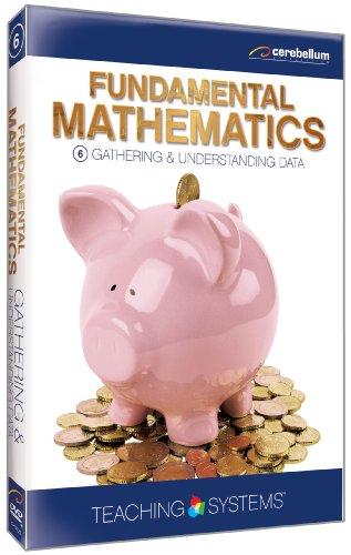 Teaching Systems: Fundamental Mathematics 6 - Gathering & Understanding Data
