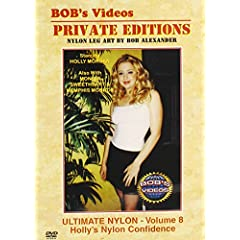 Bob's Videos: Ultimate Nylon, Vol. 8 - Holly's Nylon Confidence