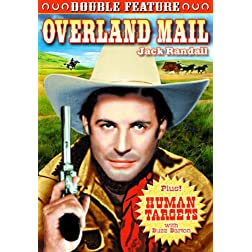 Overland Mail/Human Targets