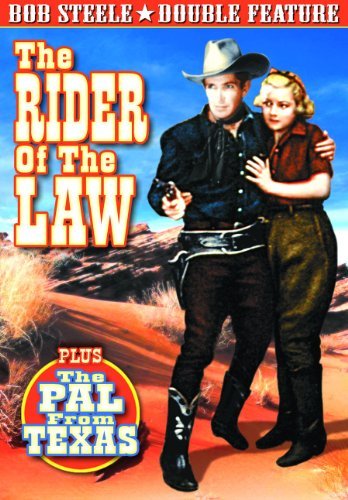 The Rider of the Law/The Pal from Texas