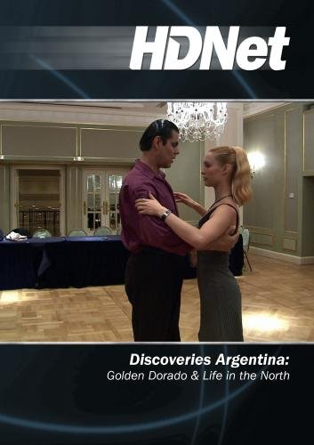 Discoveries Argentina: Golden Dorado & Life in the North