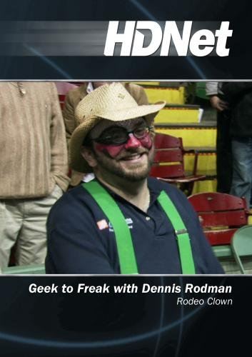 Geek to Freak with Dennis Rodman: Rodeo Clown