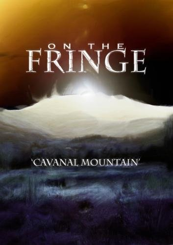 On the Fringe Cavanal Mountain