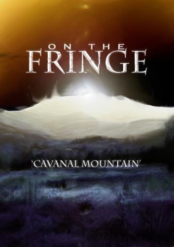On the Fringe Cavanal Mountain